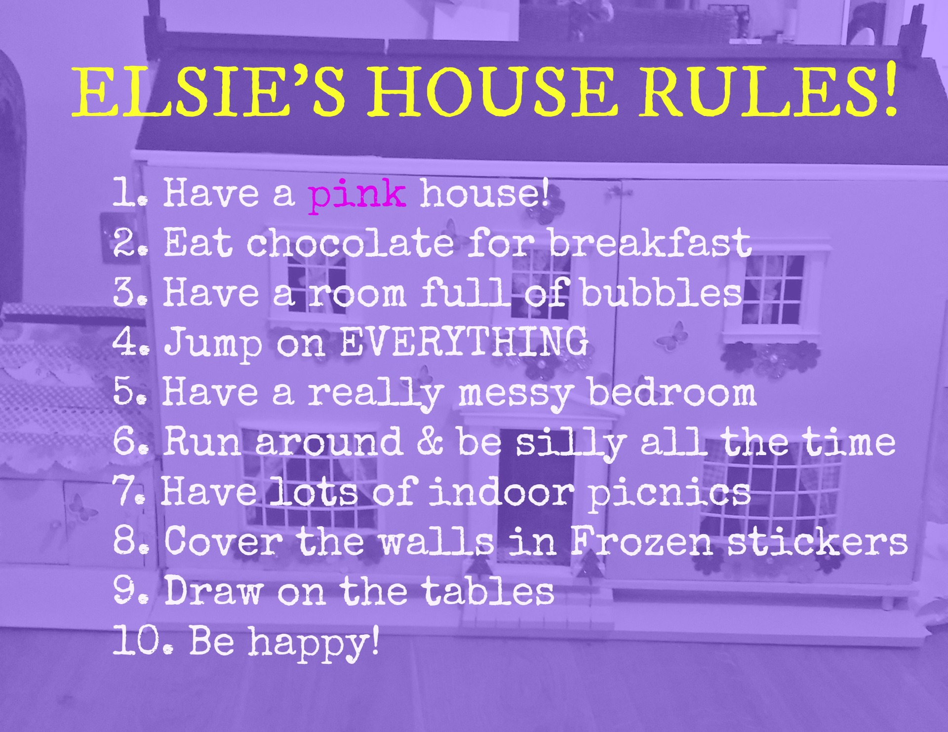 Elsie's house rules